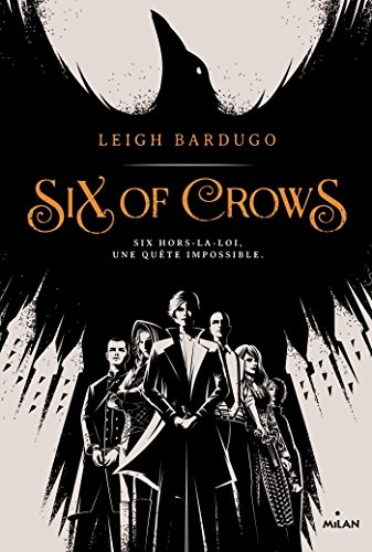Six of crows (1) : Six of crows
