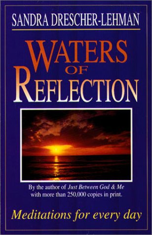 Waters of Reflection: Meditations for Every Day, SANDRA DRESCHER-LEHMAN