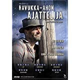 Backwood Philosopher ( Havukka-ahon ajattelija ) ( Le philosophe de Havukka-aho (Back wood Philosopher) )by Kai Lehtinen