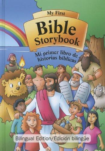 My First Bible Storybook/Mi Primer Libro de Historias Biblicas (Spanish Edition)