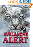 Avalanche Alert: 7 (Wild Rescue)