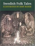Swedish Folk Tales (0863154573) by Bauer, John
