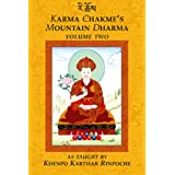 Karma Chakme's Mountain Dharma: Volume Twoby Khenpo Karthar Rinpoche