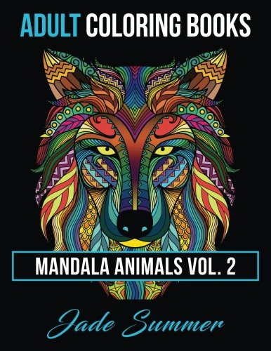 Adult-Coloring-Books-Animal-Mandala-Designs-and-Stress-Relieving-Patterns-for-Anger-Release-Adult-Relaxation-and-Zen-Mandala-Animals-Volume-2