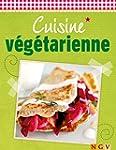 Cuisine v�g�tarienne: Plaisir et fra�...