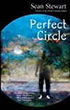 Perfect Circle (1931520070) by Stewart, Sean
