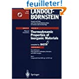 Thermodynamic Properties of Inorganic Materials: Subvolume A Pure Substances: Part 2 Compounds from Bebrg to Zrc12g...