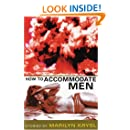How to Accommodate Men