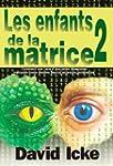 LES ENFANTS DE LA MATRICE TOME 2 (Com...