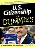 U.S. Citizenship For Dummies (0764554638) by Sicard, Cheri