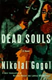 Dead Souls: A novel (0679430229) by Nikolai Gogol