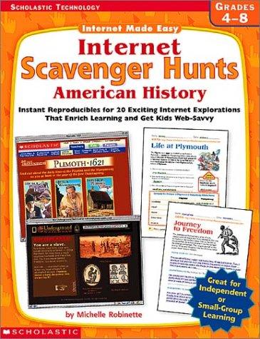 Internet Made Easy: Internet Scavenger Hunts: American History