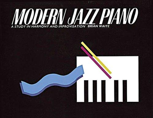 Modern Jazz Piano: A Study in Harmony