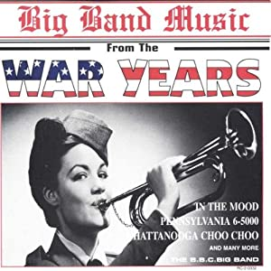 BBC Big Band - Big Band Music from the War Years - Amazon ...