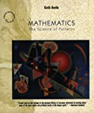 Mathematics: The Science of Patterns: The Search for Order in Life, Mind and the Universe (Scientific American Paperback Library) (0716760223) by Devlin, Keith