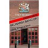 Belmarsh Bang-Up ~ Paddy Kane