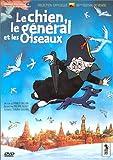 echange, troc Le Chien, le général et les oiseaux - Édition Collector 2 DVD