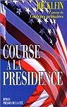 La Course à la présidence par Klein