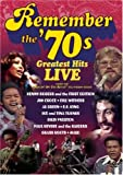 Remember the '70s - Greatest Hits Live