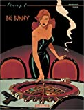 Pin-Up, tome 8 : Big Bunny