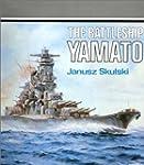 The Battleship Yamato (Anatomy of the...