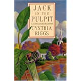 Jack in the Pulpit ~ Cynthia Riggs