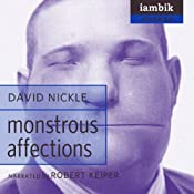 Monstrous Affections | [David Nickle]