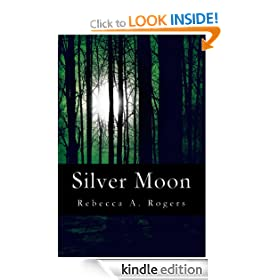 Silver Moon (Silver Moon, #1)