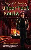 Unperfect Souls (Connor Grey Book 4)