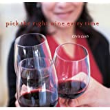 Pick The Right Wine Every Time ~ Chris Losh