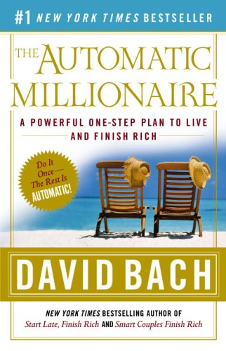 Image for Automatic Millionaire : A Powerful One-Step Plan to Live and Finish Rich
