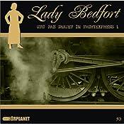 Das Grauen im Nachtexpress - Teil 1 (Lady Bedfort 50) | John Beckmann, Michael Eickhorst, Dennis Rohling