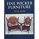 Fine Wicker Furniture: 1870-1930