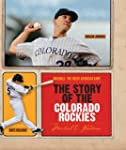 The Story of the Colorado Rockies (Ba...