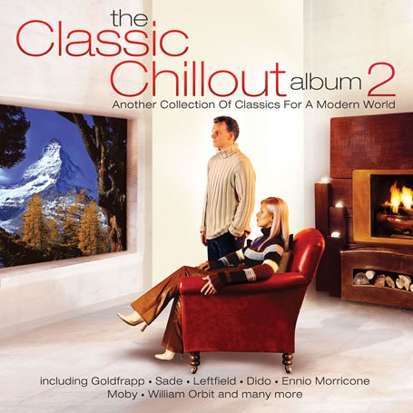 Various Artists - The Classic Chillout Album Vol.2 - Zortam Music