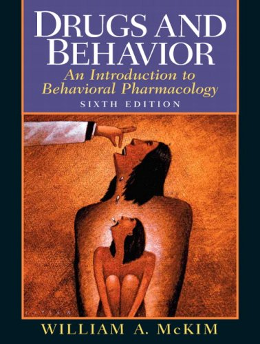 Drugs and Behavior: An Introduction to Behavioral...