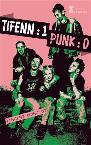 Tifenn: 1, Punk: 0