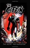 The Coffin: 10th Anniversary Edition