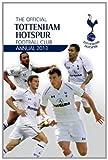 Official Tottenham Hotspur Annual 2013 (Annuals 2013) Michael Bridge