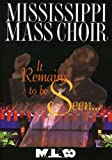 Mississippi Mass Choir: It Remains to Be Seen