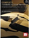 Complete Seven-String Guitar Method: A Comprehensive Method Including Chords, Scales & Arpeggios (Book + Online Audio)