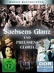 Gro�e Geschichten 24 - Sachsens Glanz...