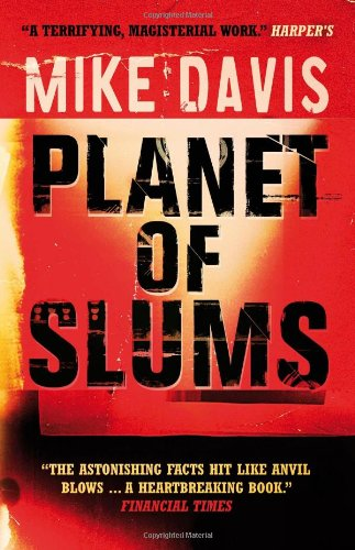 Planet of Slums: Mike Davis: 9781844671601: Amazon.com: Books
