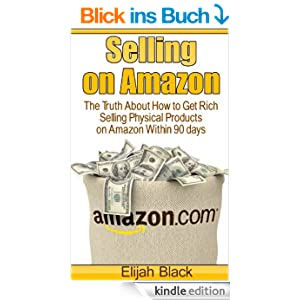 selling on amazon the truth about how to get rich selling