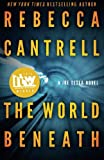 The World Beneath (A Joe Tesla Novel) (Volume 1)