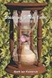 img - for Stealing Some Time: Vol. 2 book / textbook / text book