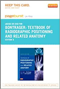 Textbook of radiographic positioning and related anatomy 8th edition