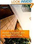 Mastering AutoCAD 2014 and AutoCAD LT...