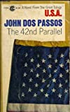 The 42nd Parallel (USA) (0451515803) by Dos Passos, John