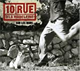 Songtexte von 10 Rue d'la Madeleine - Sur les murs